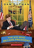 The Kid Who Became President