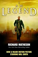 I Am Legend and Other Stories by Richard Matheson — Reviews ...