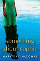 Something About Sophie (P.S.)