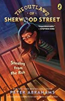 Robbie Forester and the Outlaws of Sherwood St. (Outlaws of Sherwood Street)