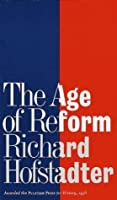 The Age of Reform (Vintage)