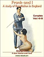 Frank and I: A study of flagellation in England