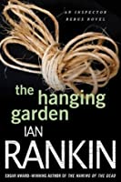 The Hanging Garden (Inspector Rebus Novels)