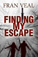 Finding My Escape (Finding My Escape Series)