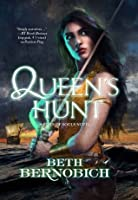 Queen's Hunt (River of Souls)