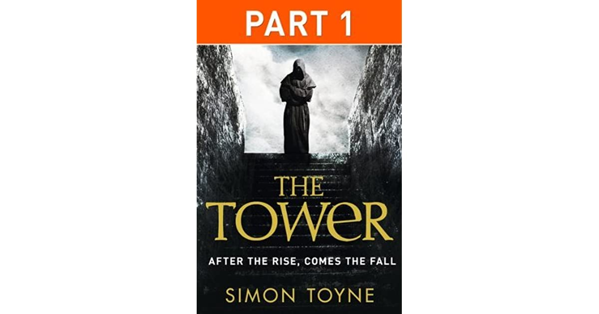 The Tower by Simon Toyne (2013, Hardcover)