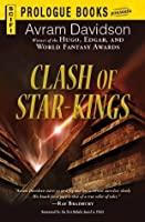 Clash of Star-Kings (Prologue Science Fiction)