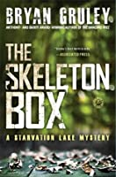The Skeleton Box: A Starvation Lake Mystery (Starvation Lake Mysteries)