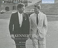 Kennedy Brothers, The: The Rise and Fall of Jack and Bobby