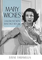 Mary Wickes: I Know I've Seen That Face Before (Hollywood Legends)