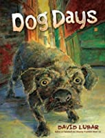 Dog Days (Exceptional Reading & Language Arts Titles for Intermediate Grades)