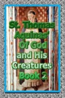 Of God and His Creatures Book 2