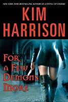 For a Few Demons More (The Hollows #5)