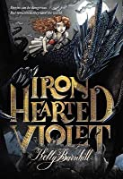 Iron Hearted Violet