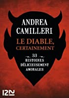 Le diable, certainement (French Edition)