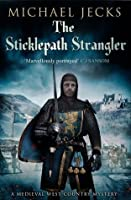 The Sticklepath Strangler (Knights Templar Mysteries, #12)