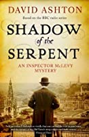 Shadow of the Serpent (An Inspector McLevy Mystery)