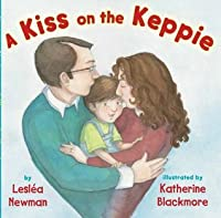 A Kiss on the Keppie