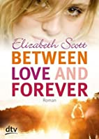 Between Here And Forever By Elizabeth Scott Reviews border=