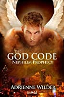 Nephilim Prophecy (The God Code)