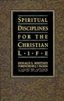 Spiritual Disciplines for the Christian Life with Bonus Content (Pilgrimage Growth Guide)