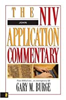 John (The NIV Application Commentary)