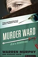 Murder Ward (The Destroyer Book 15)