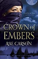 The Crown of Embers (Fire & Thorns Trilogy 1)