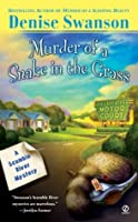 Murder Of A Snake In The Grass (Scumble River Mystery)