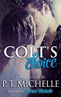 Colt's Choice (Bad in Boots, #3)