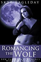 Romancing the Wolf