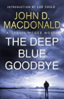 The Deep Blue Goodbye (Travis McGee, #1)