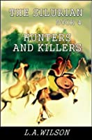 The Silurian, Book Four: Hunters and Killers