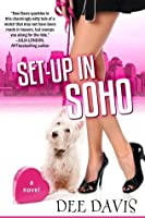 Set Up in SoHo (The Matchmaker Chronicles)