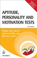 Aptitude Personality and Motivation Tests: Analyse Your Talents and Personality and Plan Your Career: 42 (Testing Series)