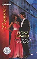 The Fiancee Charade (The Pearl House)