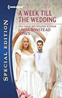 A Week Till the Wedding (Harlequin Special Edition)