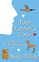 Your Father's Love (Parent's Love - one of two book set)