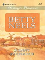 Nanny by Chance (Best of Betty Neels)
