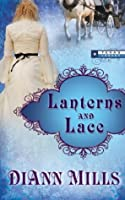 Lanterns and Lace (Texas Legacy)