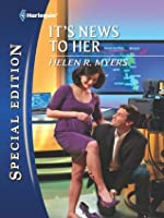 It's News to Her (Harlequin Special Edition)