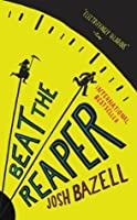 Beat the Reaper (Peter Brown #1)