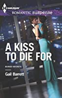A Kiss to Die for (Buried Secrets)