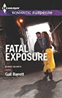 Fatal Exposure (Buried Secrets)