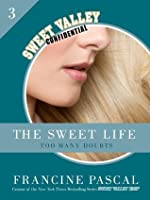 The Sweet Life 3: Too Many Doubts
