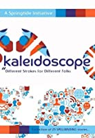 Kaleidoscope: Different Strokes for Different Folks