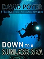 Down to a Sunless Sea (Tiller Galloway, #4)
