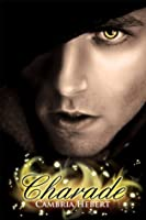 Charade (Heven and Hell, #2)