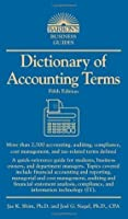 Dictionary of Accounting Terms (Barron's Dictionary of Accounting Terms)