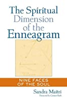 The Spiritual Dimension of the Enneagram: Nine Faces of the Soul